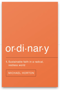 Cover of Ordinary, by Michael Horton